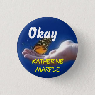 Promote Katherine Marple 1 Inch Round Button