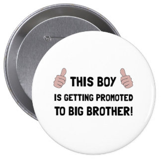 Promoted To Big Brother 4 Inch Round Button