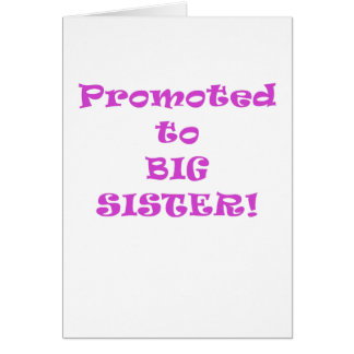 Promoted to Big Sister Card