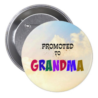 Promoted to Grandma, Pastel Clouds Design 3 Inch Round Button