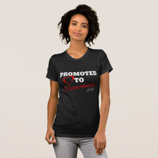 Promoted to Mawmaw 2017 T-Shirt