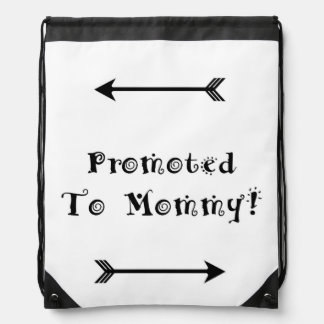 Promoted to Mommy - Foster Adopt - New Mom Drawstring Bag