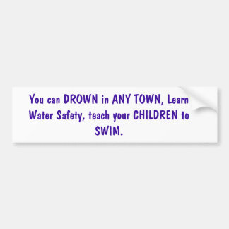 Promoting water safety bumper sticker
