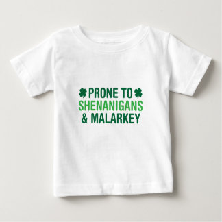Prone to Shenanigans Baby T-Shirt