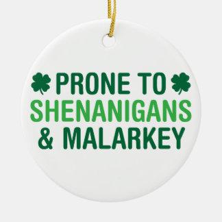 Prone to Shenanigans Ceramic Ornament