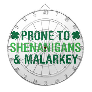 Prone to Shenanigans Dartboard