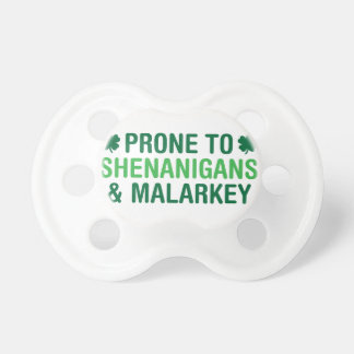 Prone to Shenanigans Pacifier