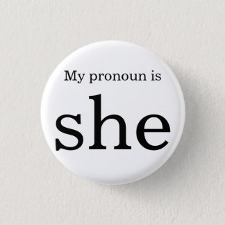 Pronoun badge 1 inch round button