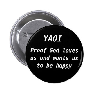 Proof God of loves US and wants US ton of BE happy 2 Inch Round Button