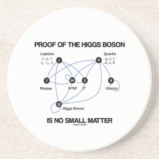 Proof Of The Higgs Boson Is No Small Matter Beverage Coaster