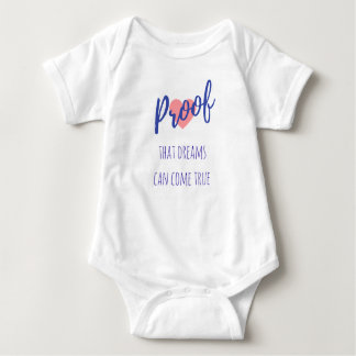Proof That Dreams Can Come True - Baby Wear Baby Bodysuit
