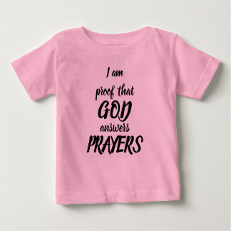 Proof that God Baby T-Shirt