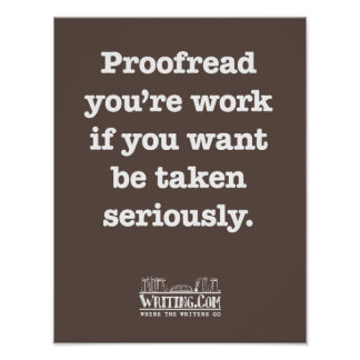 Proofread You're Work Print