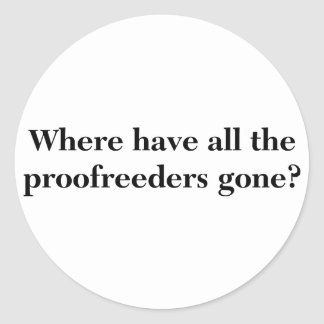 Proofreaders Classic Round Sticker