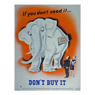 "Propaganda Poster ""If you don't need it ..."""
