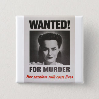 "Propaganda Poster ""Wanted for Murder"" WWII 2 Inch Square Button"
