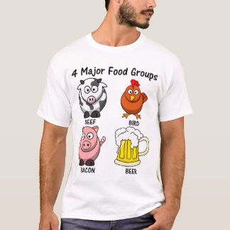 Proper American Diet: Four Major Food Groups 1 T-Shirt