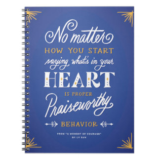 """Proper Praiseworthy Behavior"" Spiral Notebook"