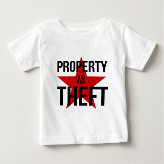 Property is Theft - Anarchist Socialist Communist Baby T-Shirt