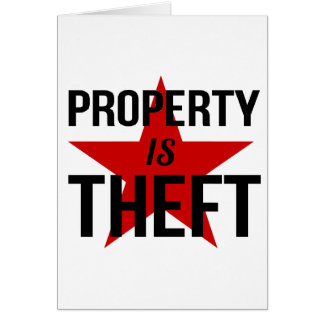 Property is Theft - Anarchist Socialist Communist Card