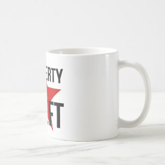 Property is Theft - Anarchist Socialist Communist Coffee Mug