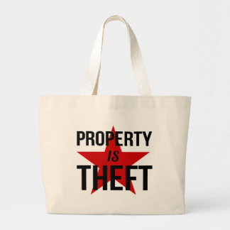 Property is Theft - Anarchist Socialist Communist Large Tote Bag