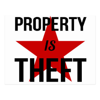 Property is Theft - Anarchist Socialist Communist Postcard