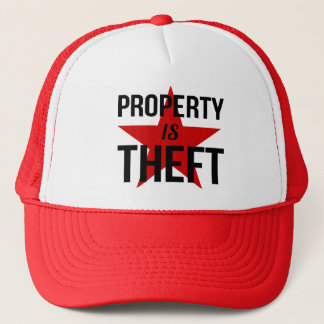 Property is Theft - Anarchist Socialist Communist Trucker Hat