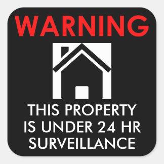 PROPERTY IS UNDER 24 HR SURVEILLANCE STICKER