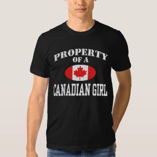 Property of a Canadian Girl T-shirts