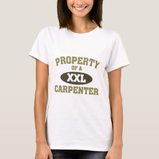 Property of a carpenter T-Shirt