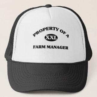 Property of a FARM MANAGER Trucker Hat