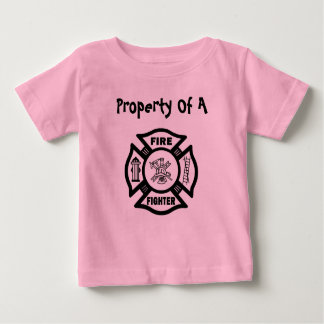 Property of A Firefighter Baby T-Shirt