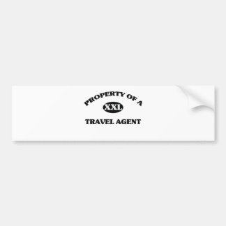 Property of a TRAVEL AGENT Bumper Stickers