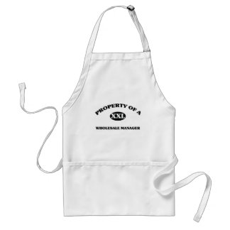 Property of a WHOLESALE MANAGER Apron