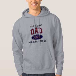 PROPERTY OF DAD WORLDS BEST FATHER HOODIE