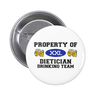Property of Dietician Drinking Team Pinback Buttons