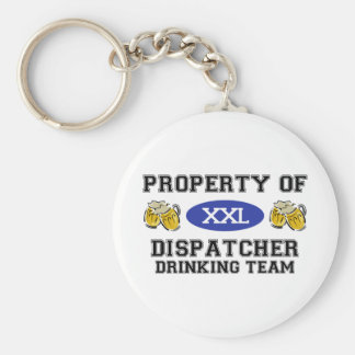 Property of Dispatcher Drinking Team Keychain
