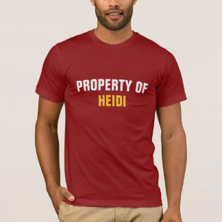 Property of Heidi T-Shirt