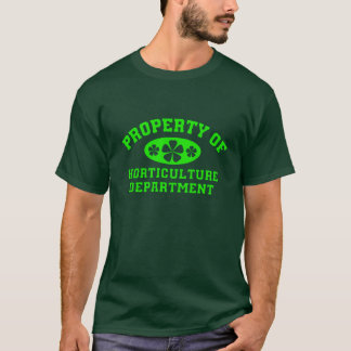 Property Of Horticulture Department T-Shirt