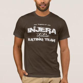 Property of INJERA eating team T-Shirt