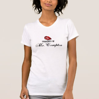 Property of Mr. Compton T-Shirt