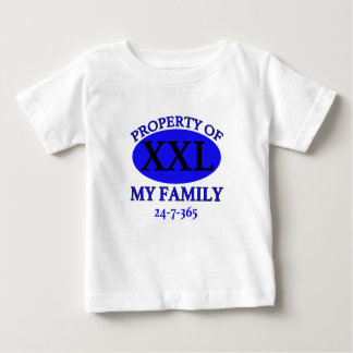 Property of My Family Baby T-Shirt