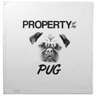 Property of my Pug Napkin