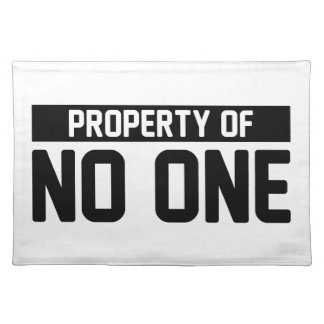 Property of No One Placemat