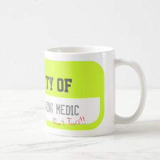 PROPERTY OF ONE HARDWORKING MEDIC Yellow Mug