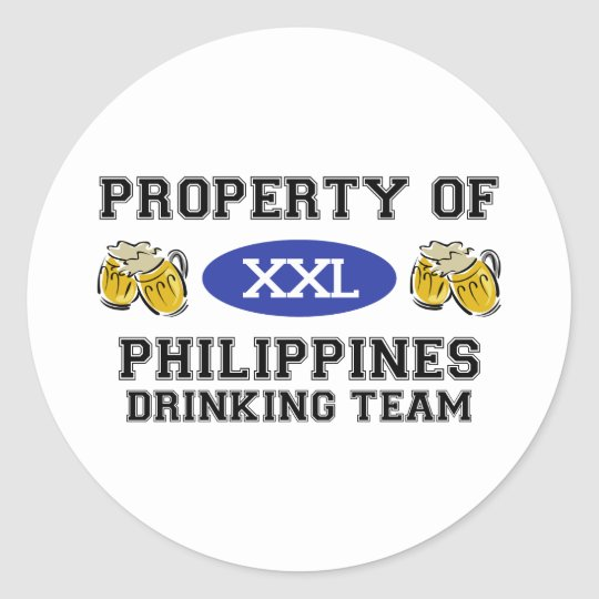 Property of Philippines Drinking Team Classic Round Sticker