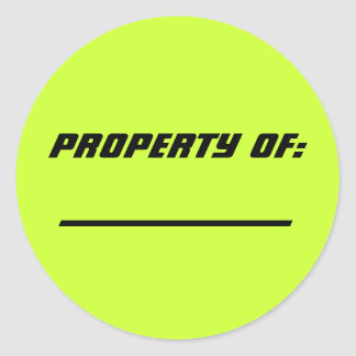 PROPERTY OF:, ----------------, ---------------- ROUND STICKER