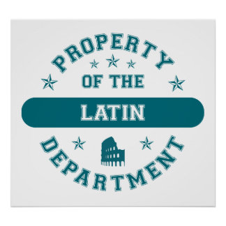 Property of the Latin Department Poster