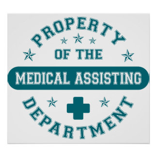 Property of the Medical Assisting Department Poster